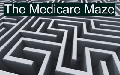 "How to Navigate the ""Medicare Maze"""